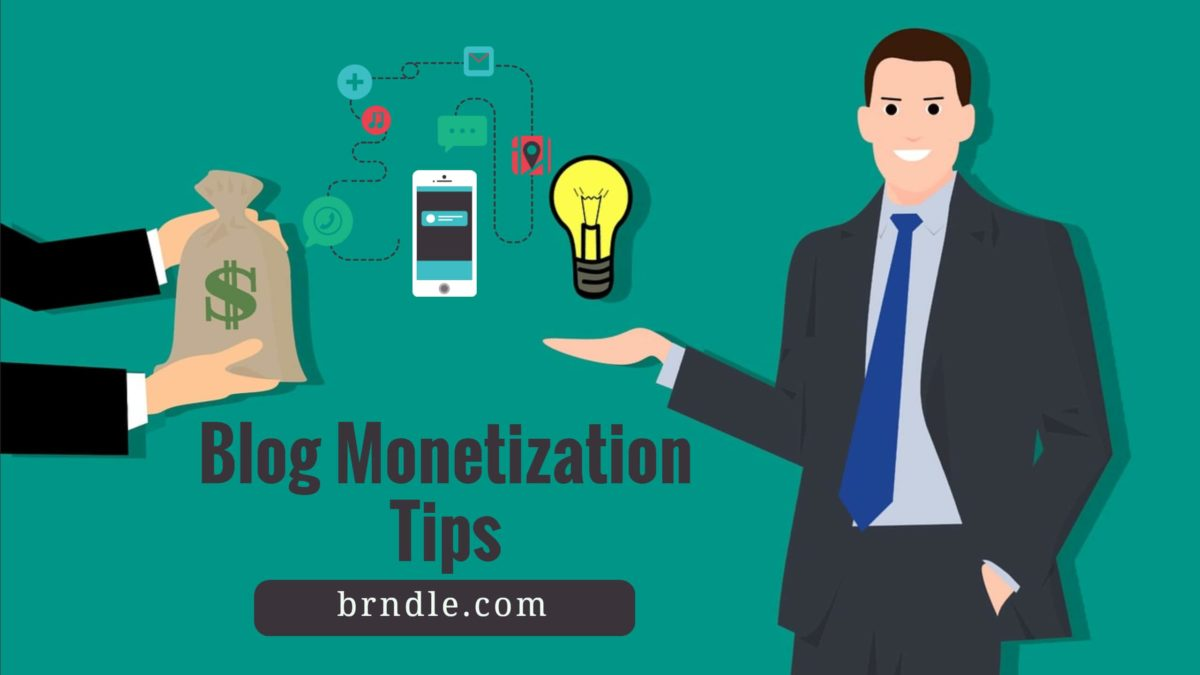 Blog Monetization Tips