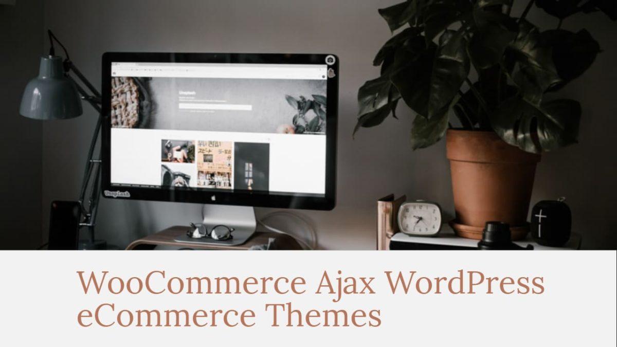 Ajax eCommerce Themes