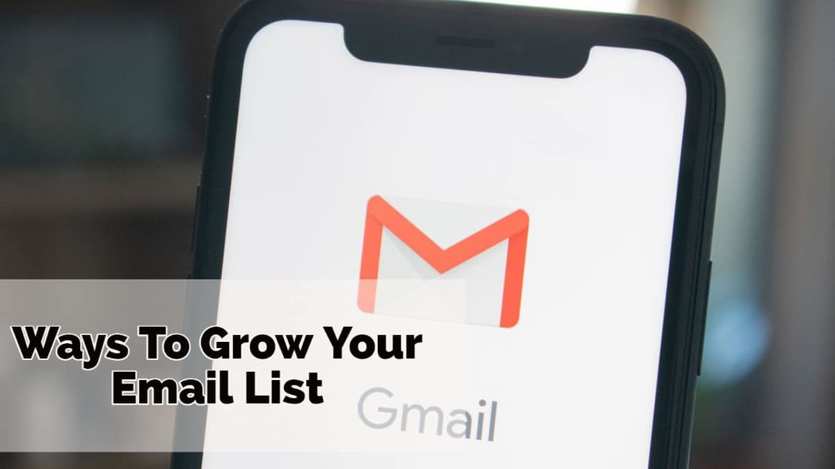 Top Ways To Grow Your Email List