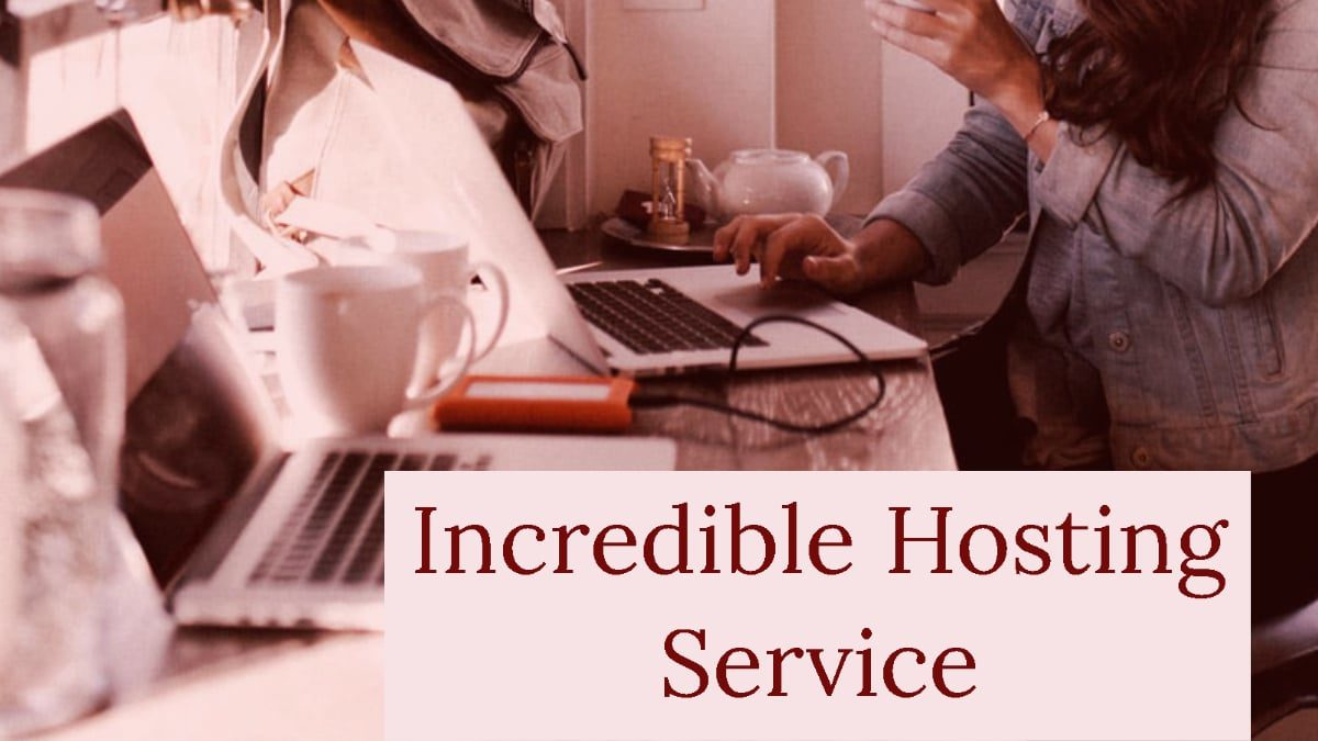 incredible hosting services