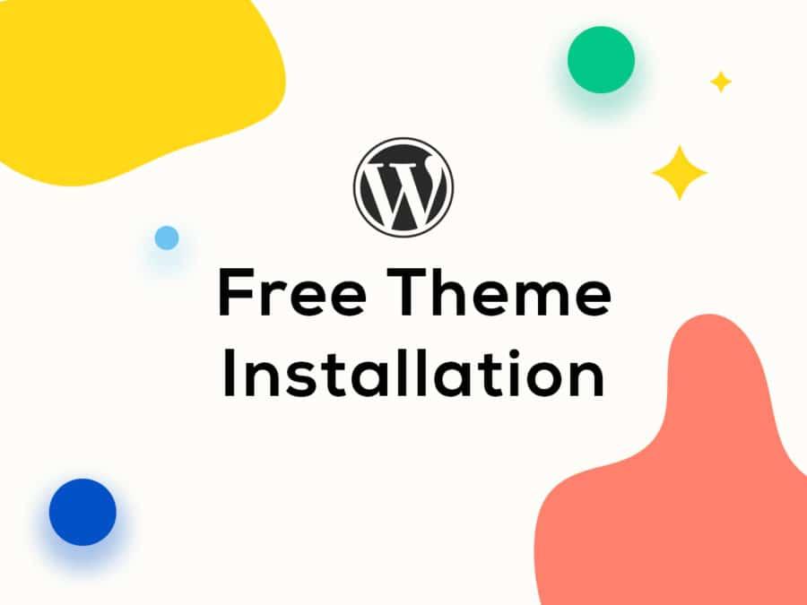 Free Theme Installation