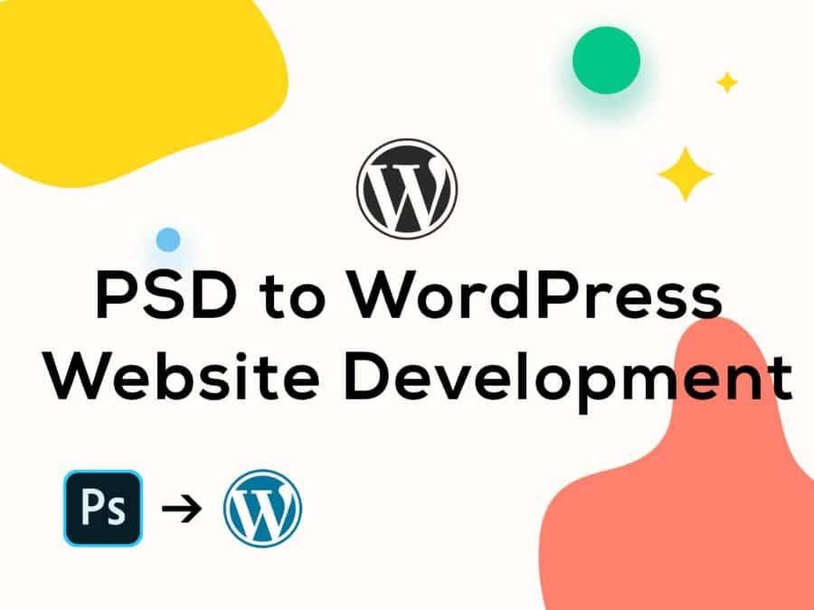 PSD to WordPress Website Development