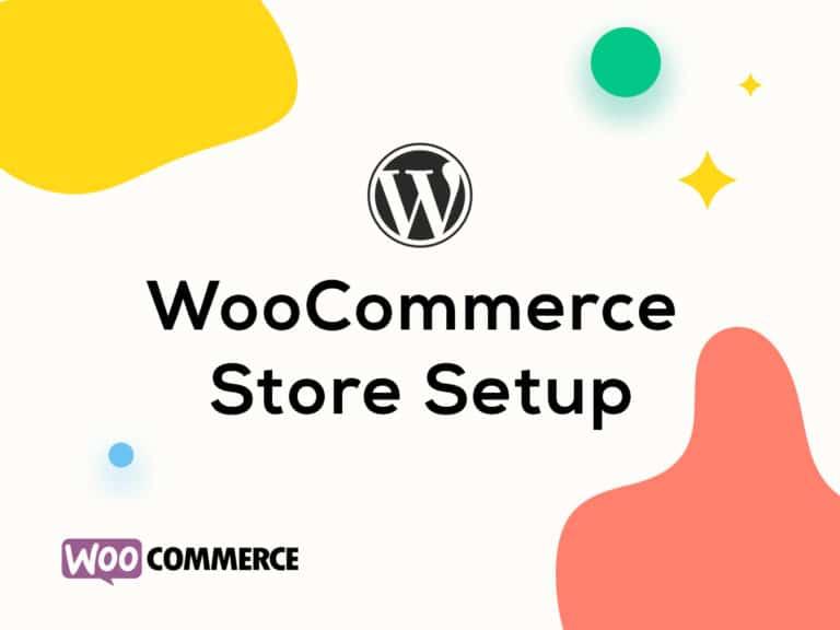 WooCommerce Store Setup
