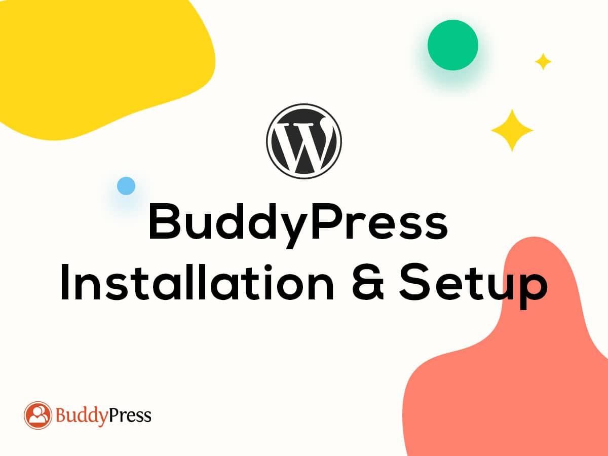 BuddyPress Installation & Setup