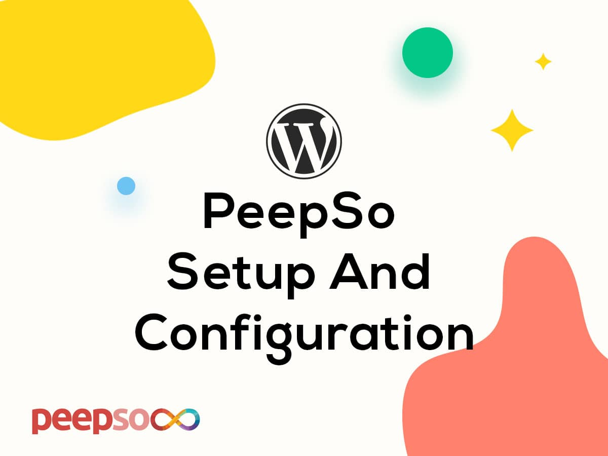 PeepSo Setup and Customization