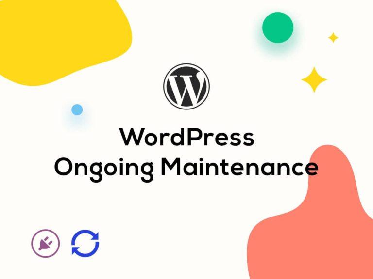 WordPress ongoing maintenance